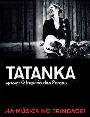 Tatanka apresenta