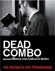 "Comprar Bilhetes Online para Dead Combo apresenta ""Bunch of Meninos"""