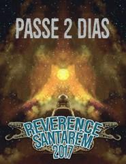 REVERENCE FESTIVAL SANTARÉM - Passe 2 Dias
