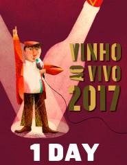 Vinho ao Vivo 2017 | Bilhete 1 Dia