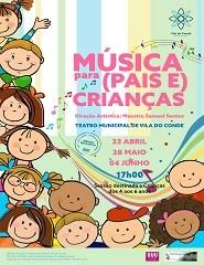 Música para (Pais e) Crianças - 04 Junho