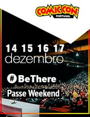 COMIC CON Portugal 2017 | Passe Weekend (Sábado e Domingo)