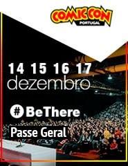 COMIC CON Portugal 2017 | Passe Geral (4 dias)