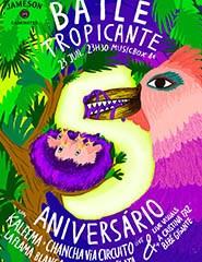 Baile Tropicante 5ºAniversário| Chancha Via Circuito + Kaalema + Flama