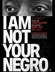 Cinema | I AM NOT YOUR NEGRO