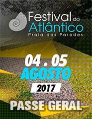 Festival do Atlântico 2017 - Passe Geral - Praia das Paredes