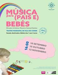 Música para (Pais e) Bebés - 15 Out.