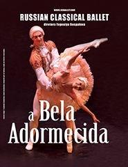 A BELA ADORMECIDA – RUSSIAN CLASSICAL BALLET