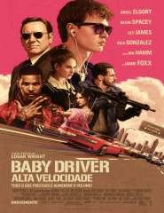 Baby Driver: Alta Velocidade