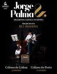 JORGE PALMA & ORQUESTRA CLÁSSICA DO CENTRO