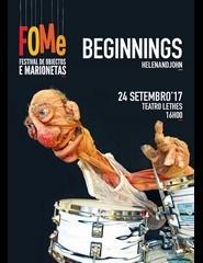 BEGINNINGS - Teatro de Marionetas