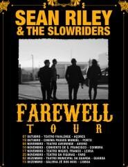Sean Riley & The Slowriders | Farewell Tour