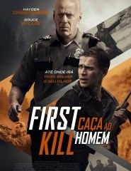 FIRST KILL: CAÇA AO HOMEM