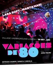 Variações de 80 | DJ Set Lara Soft e Marta Hari