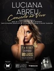 Luciana Abreu – Concerto ao vivo no Casino da Póvoa de Varzim