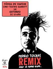 Pedro Tochas - Remix M/18 / Já Tenho Idade...