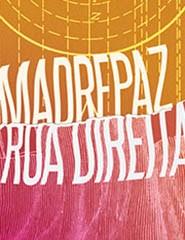 Rua Direita + Madrepaz