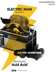 Acid Acid + Eletric Man
