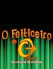O FEITICEIRO DE OZ - UM MUSICAL DE ENCANTAR -  Dia 3 de dezembro