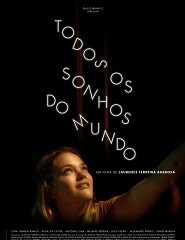Cinema | TODOS OS SONHOS DO MUNDO