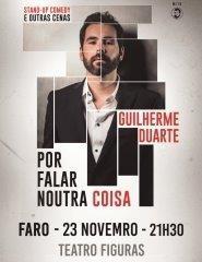 Guilherme Duarte | Por Falar Noutra Coisa