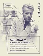 PAUL BOWLES: A MUSICAL PORTRAIT