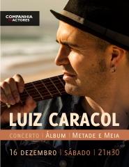 LUIZ CARACOL - último concerto do ano
