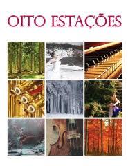 OITO ESTAÇÕES - VIVALDI + PIAZZOLLA