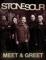 STONE SOUR - MEET & GREET