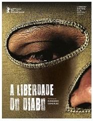 Cinema | A LIBERDADE DO DIABO