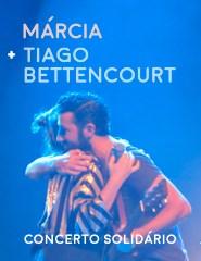 Márcia + Tiago Bettencourt. Concerto Solidário