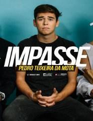 IMPASSE - Pedro Teixeira da Mota