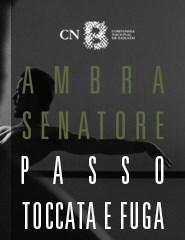 AMBRA SENATORE - Passo + Toccata e Fuga