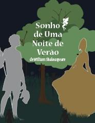 SONHO DE UMA NOITE DE VERÃO William Shakespeare