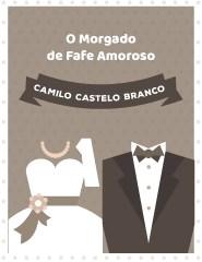 O MORGADO DE FAFE AMOROSO
