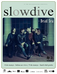 Slowdive + Dead Sea in Lisbon