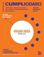DELIRIUM de Vitalina Sousa - Cumplicidades'18