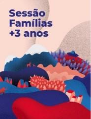 INDIEJÚNIOR 2018 - SESSÃO PARA TODA A FAMILIA