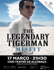 The Legendary Tigerman - CD Misfit + Bilhete