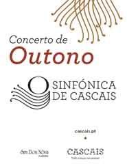Sinfónica de Cascais - Concerto de Outono 2018