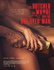 Fantasporto 2018 -  The Butcher, The Whore and the One-Eyed Man