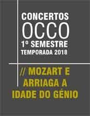 OCCO - Mozart e Arriaga - A Idade do Génio