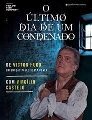 Teatro | O Último Dia de um Condenado