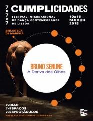"""A Deriva dos Olhos"" de Bruno Senune - Cumplicidades '18"