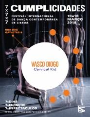 """Cervical Kid"" de Vasco Diogo - Cumplicidades '18"