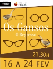 Os Gansos - O Regresso