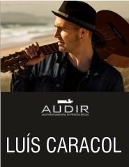 Concerto com LUÍS CARACOL