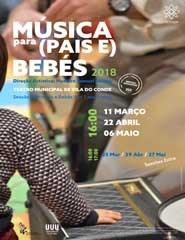 Música para Pais e Bebés - Sessão Extra - 27 Maio
