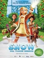 Snow Uma Viagem Heróica