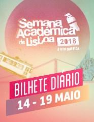 Semana Académica de Lisboa 2018 - Bilhete Diário